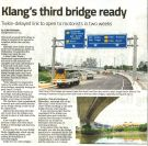 The wait is finally over : Klang 3rd Bridge is ready